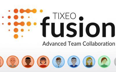 Tixeo revolutioniert mit TixeoFusion die Online Zusammenarbeit