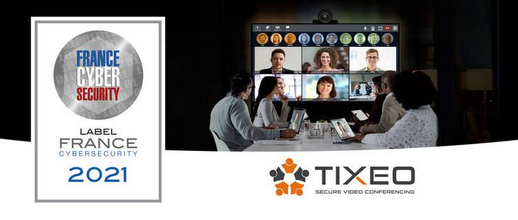 Tixeo obtient une nouvelle fois le label France Cybersecurity 2021 pour son offre de visioconférence sécurisée