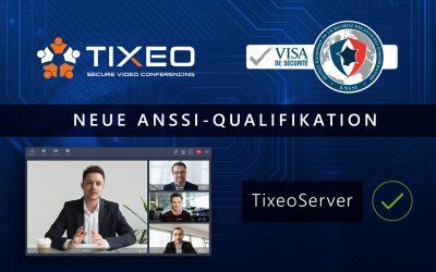 ANSSI erneuert die Qualifikation des sicheren Videokonferenz Servers von Tixeo